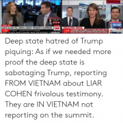 Deep State Hatred Piquing
